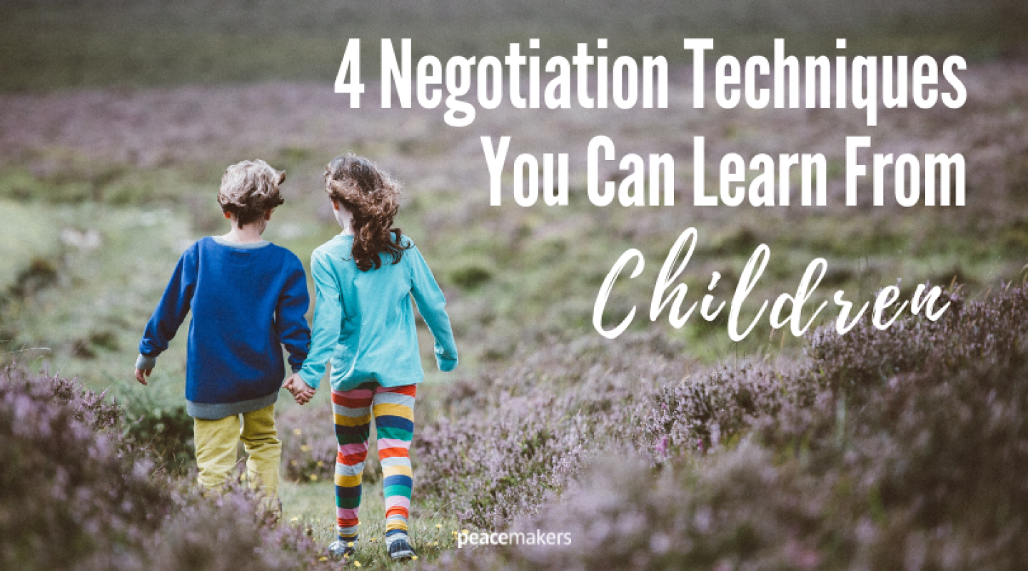 4 Negotiation Techniques You Can Learn From Children FB