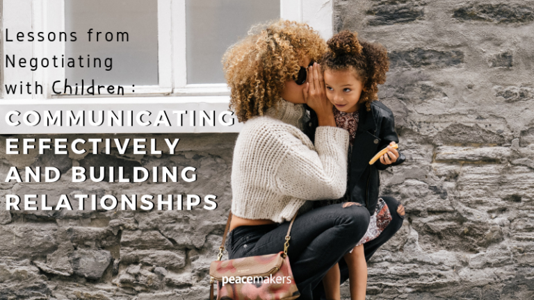Lessons from Negotiating with Children_ Communicating Effectively and Building Relationships FB
