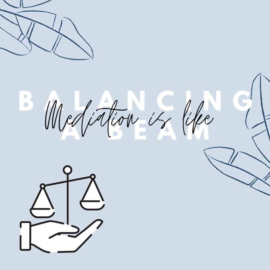 Mediation Metaphor 12: Balancing Beam