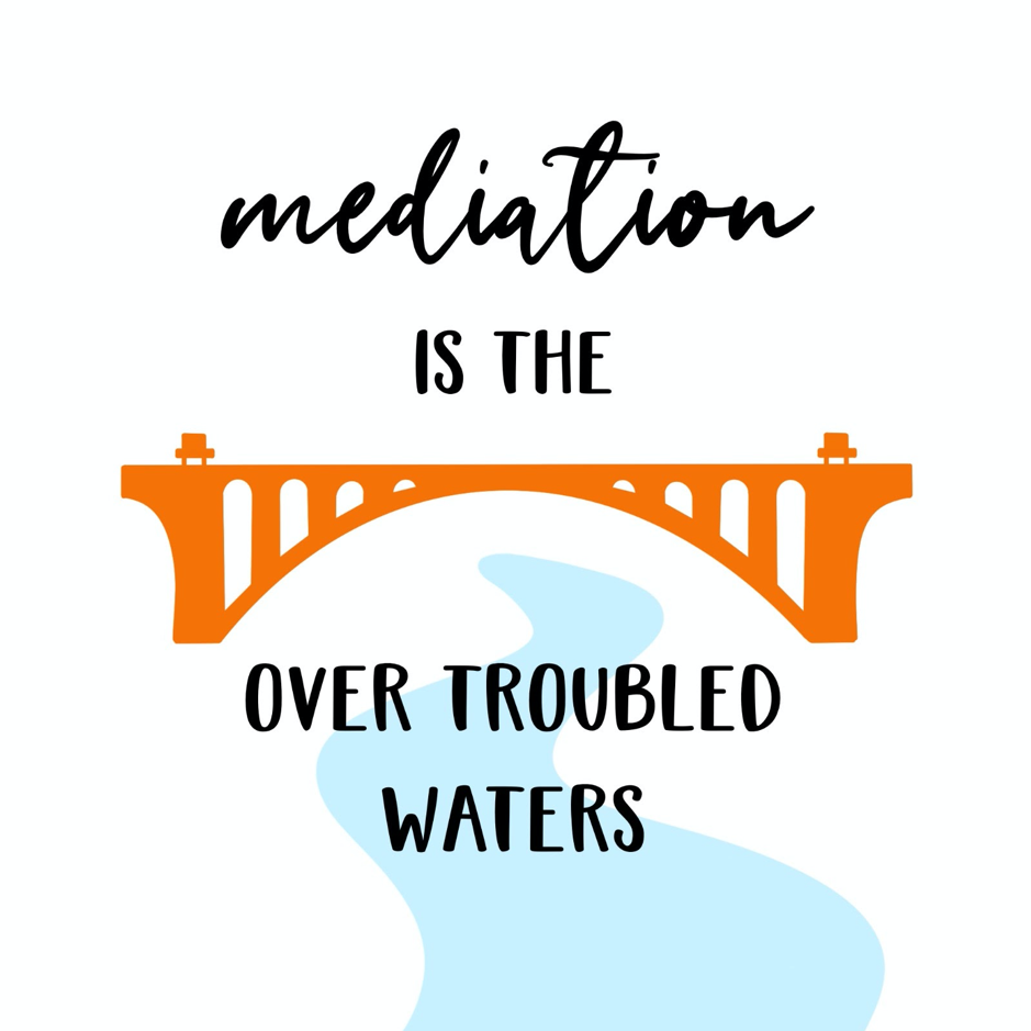Mediation Metaphor 5: Bridge